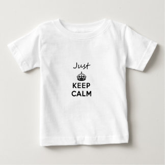 Just Keep Calm Black Text Baby T-Shirt