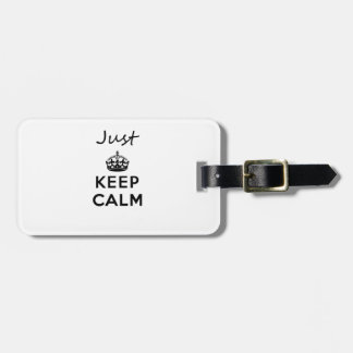 Just Keep Calm Black Text Bag Tag