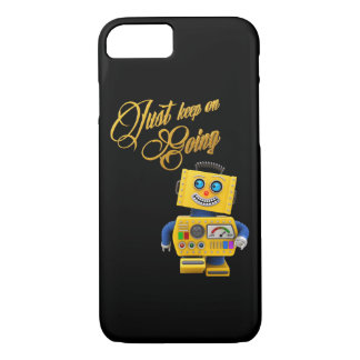 Just keep on going - funny toy robot iPhone 7 case