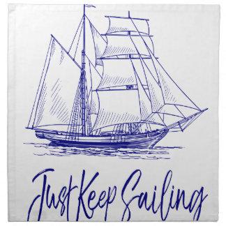 Just Keep Sailing Napkin