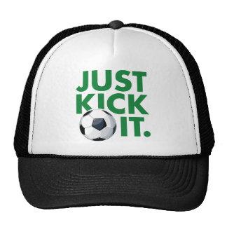 Just Kick It Trucker Hat