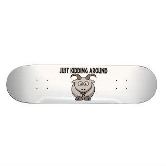 Just Kidding Around Goat Skate Board Deck