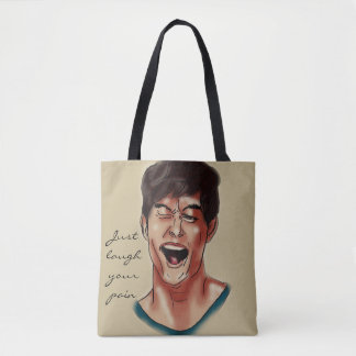 Just laugh your pain tote bag