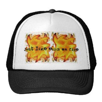 Just like eggs on fire trucker hat