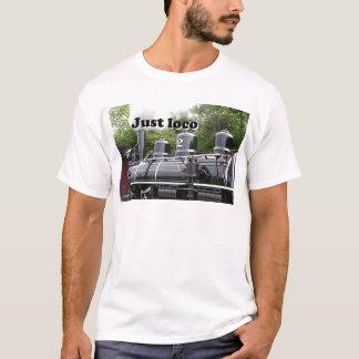 Just loco: steam engine, Wales, United Kingdom T-Shirt