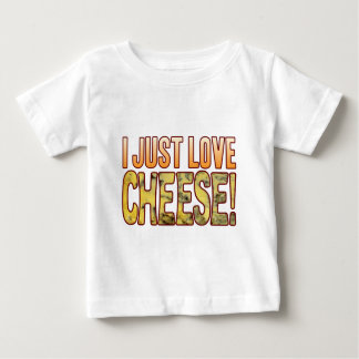 Just Love Blue Cheese Baby T-Shirt