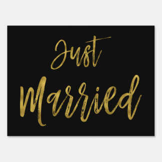Just Married Black and Gold Foil Yard Sign