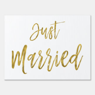 Just Married White and Gold Foil Yard Sign