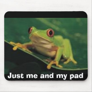 Just me and my pad mouse pad