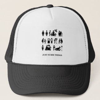 Just Nurse Things Trucker Hat