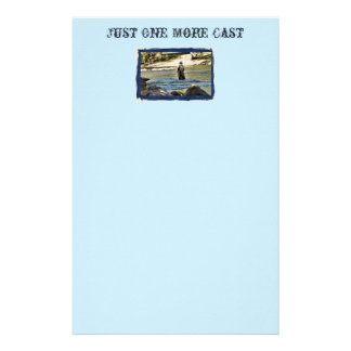 """Just One More Cast "" Stationery"