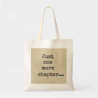 """Just one more chapter..."" Typed on Aged Notepaper Tote Bag"