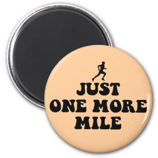 Just one more mile 2 inch round magnet