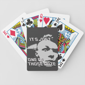 Just One of those Daze - Bicycle Playing Cards