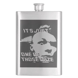 Just One of those Daze -  Classic Flask