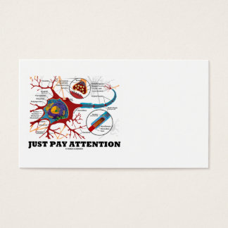Just Pay Attention (Neuron / Synapse) Business Card