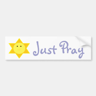 JUST PRAY BUMPER STICKER