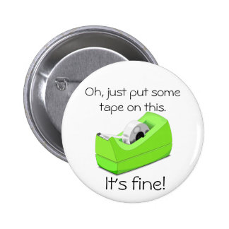 Just Put Some Tape on This 2 Inch Round Button
