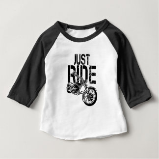 JUST RIDE BABY T-Shirt