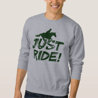 Just Ride! Basic Sweatshirt