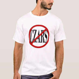 """""""Just Say No to Czars"""" Mens Standard White Tee"""
