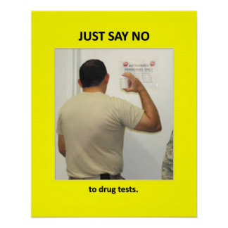 just-say-no-to-drug-tests poster