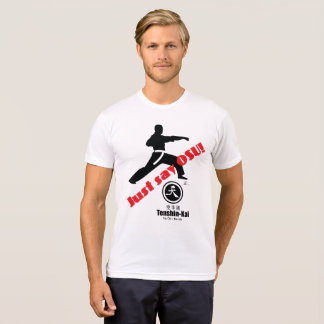 Just Say Osu Tenshin Kai Karate T-Shirt