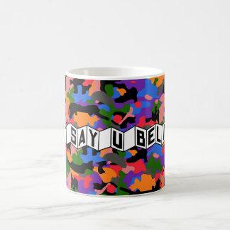 Just Say U Believe Mug (Park Version)