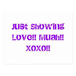 Just Showing Love!! Muah!! XOXO!! Postcard