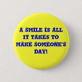 Just smile, ok? 2 inch round button