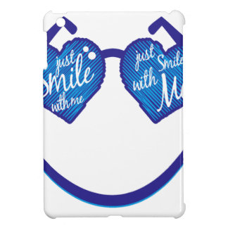 just smile with me, love and glases iPad mini case