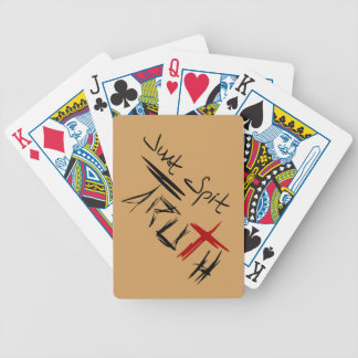 Just Spit Truth Bicycle Playing Cards