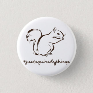 Just Squirrely Things Squirrel 1 Inch Round Button