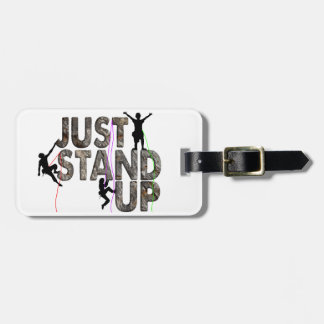 Just Stand Up Bag Tag