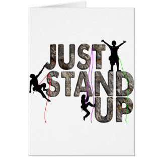 Just Stand Up Card