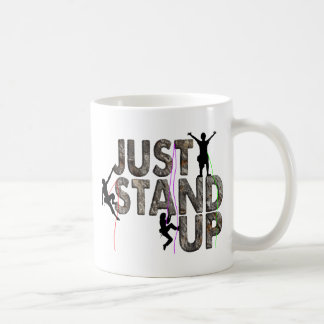 Just Stand Up Coffee Mug