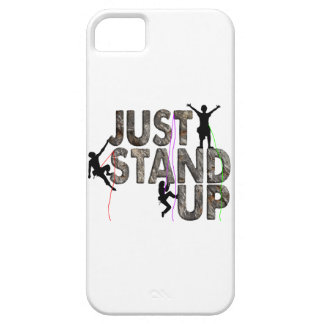 Just Stand Up iPhone 5 Cases