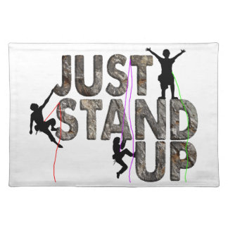 Just Stand Up Placemat