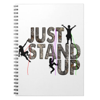 Just Stand Up Spiral Notebooks