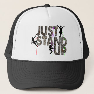 Just Stand Up Trucker Hat