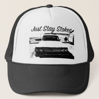 Just Stay Stoked Trucker Hat Classic Car Cali