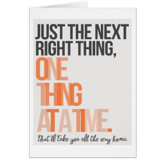 """Just the Next Right Thing 5""""x7"""" Card"""