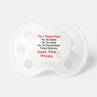 Just The Pizza Baby Pacifiers