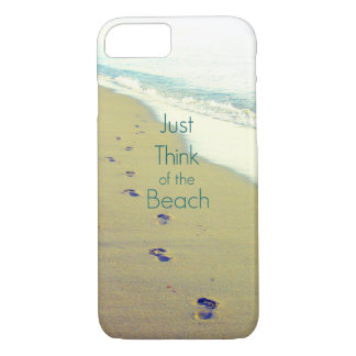 JUST THINK OF THE BEACH PHOTO DESIGN iPhone 7 CASE