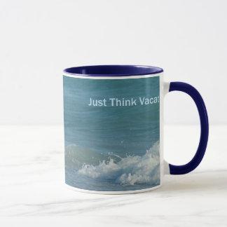 Just Think Vacation Mug