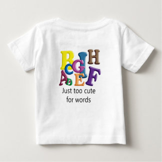 Just too cute for words baby T-Shirt