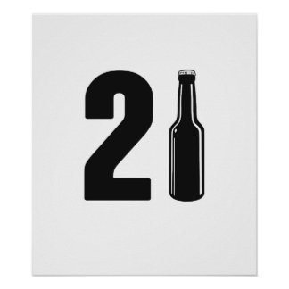 Just Turned 21 Beer Bottle 21st Birthday Poster