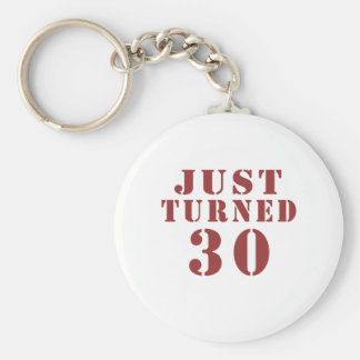 JUST TURNED 30 KEYCHAIN