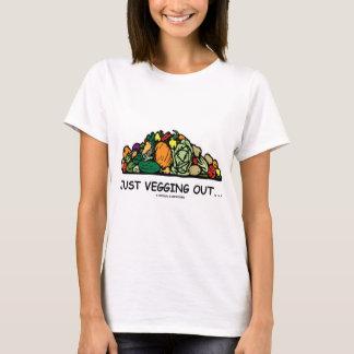 Just Vegging Out... (Vegetarian Humor) T-Shirt