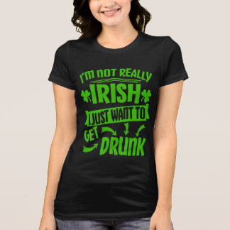 Just Wanna Get Drunk St Paddys Day Funny Quote